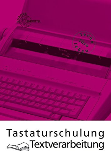 9783808582473: Tastaturschulung Textverarbeitung