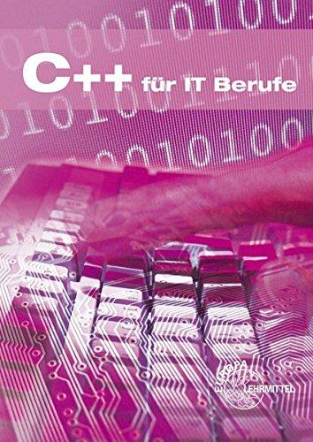 9783808585498: C++ für IT-Berufe