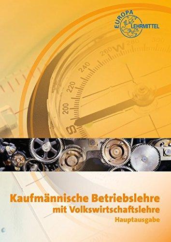 9783808590744: Kaufmännische Betriebslehre / Hauptausgabe. Inkl. CD-ROM