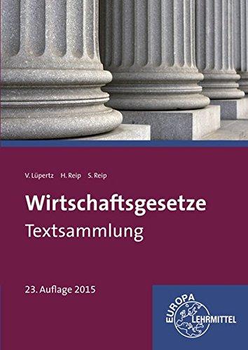 9783808595725: Wirtschaftsgesetze Textsammlung