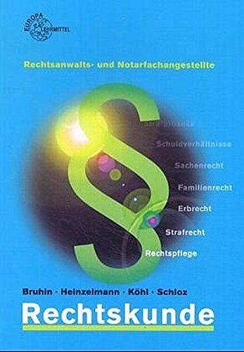 9783808599020: Rechtskunde für Rechtsanwalts- und Notarfachangestellte. (Lernmaterialien)