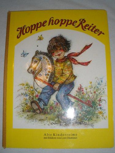Hoppe hoppe Reiter.: Hummel, Lore [Bilder]: