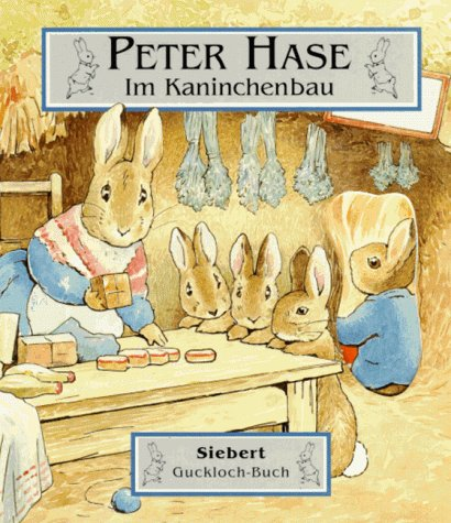 9783808925416: PETER HASE IM KANINCHENBAU (SIEBERT GUCKLOCHBUCH)