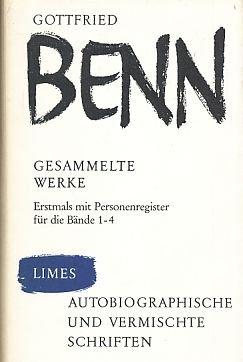Autobiographische und vermischte Schriften.: Benn, Gottfried
