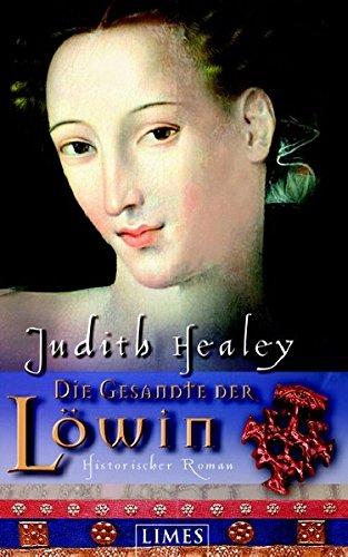 9783809024910: Die Gesandte der Loewin Historischer Roman