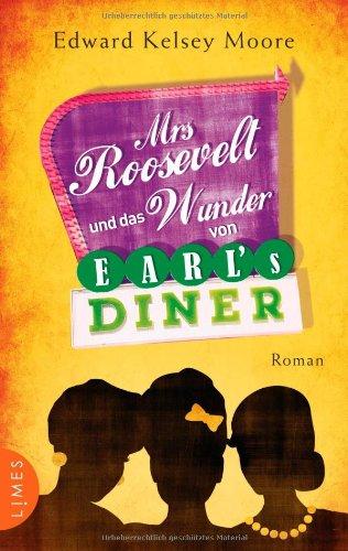 9783809026235: Mrs Roosevelt und das Wunder von Earl's Diner