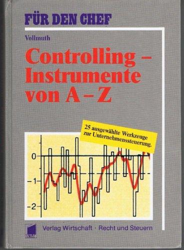 9783809208167: Controlling-Instrumente von A - Z