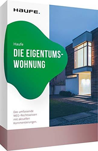 9783809218265: Die Eigentumswohnung: Das umfassende WEG-Rechtswissen mit Deckerts aktuellen Kommentierungen