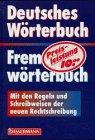 Deutsches Wörterbuch, Fremdwörterbuch : mit den Regeln: Labitzky, Ralf [Red.]: