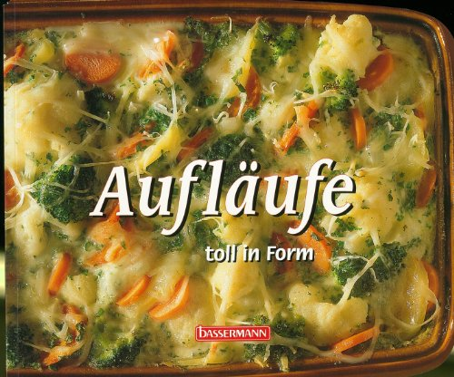 9783809405634: Aufl�ufe toll in Form