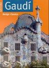 Antoni Gaudi. Design Classics: Carmel-Arthur, Judith, Arthur,