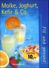 9783809409373: Molke, Joghurt, Kefir & Co.
