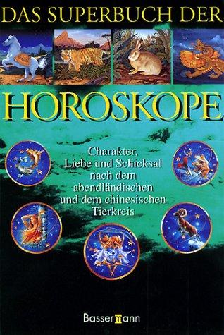 9783809410164: Das Superbuch der Horoskope