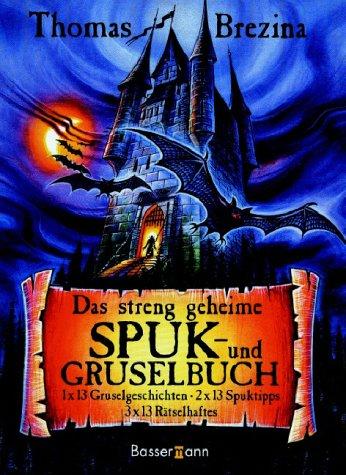 9783809411239: Das streng geheime Spuk und Gruselbuch.