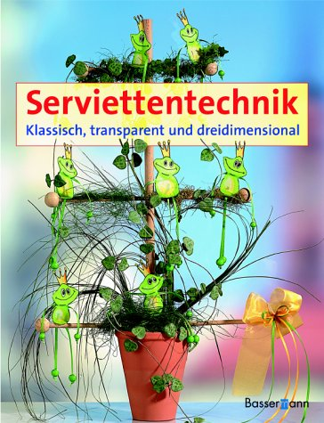 9783809413806: Serviettentechnik