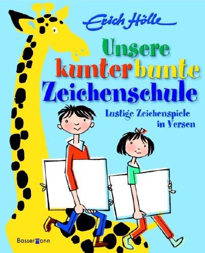 9783809415411: Unsere kunterbunte Zeichenschule: Lustige Zeichenspiele in Versen