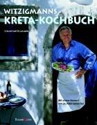 9783809415534: Witzigmanns Kreta-Kochbuch.