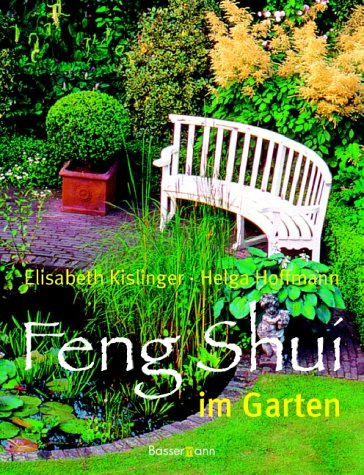 feng shui im garten von kislinger zvab. Black Bedroom Furniture Sets. Home Design Ideas