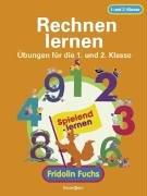 9783809415824: Rechnen lernen mit Fridolin Fuchs. �bungen f�r die 1. und 2. Klasse.