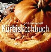 9783809416722: Das wunderbare Kürbiskochbuch.