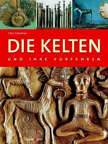 9783809417019: Die Kelten und ihre Vorfahren.
