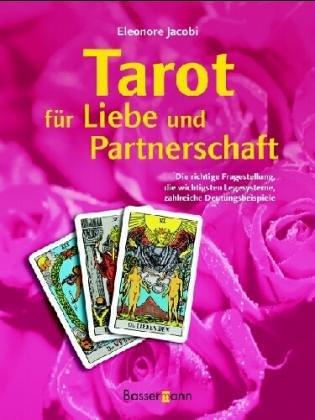 9783809417996: Tarot für Liebe und Partnerschaft: Wege zu einer harmonischen Beziehung