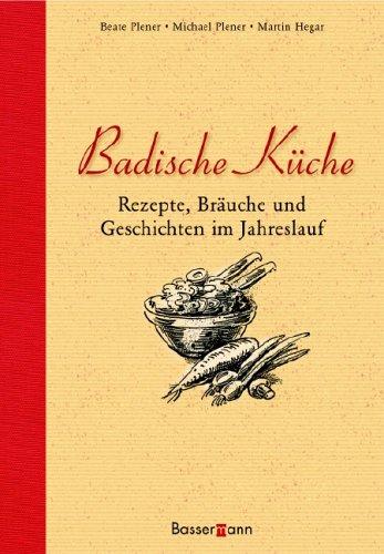 9783809418467: Badische Küche - AbeBooks - Martin Hegar: 3809418463