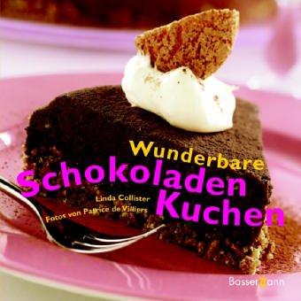 9783809418566: Wunderbare Schokoladenkuchen