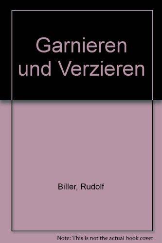 9783809418962: Garnieren und Verzieren