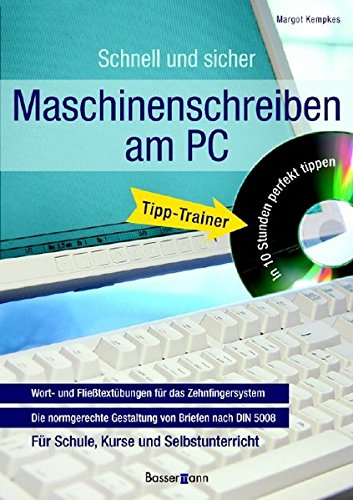 Maschinenschreiben am PC mit CD-ROM: Wort- und: Margot Kempkes