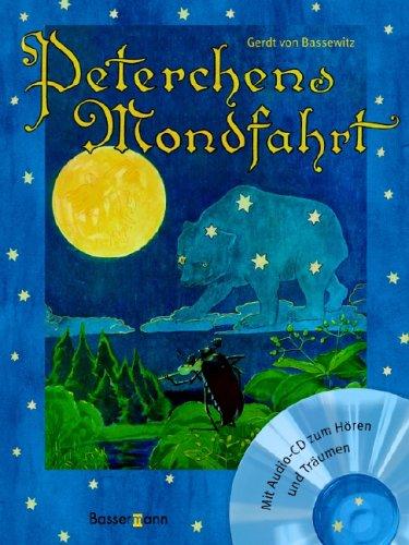 Peterchens Mondfahrt: Gerdt Von Bassewitz