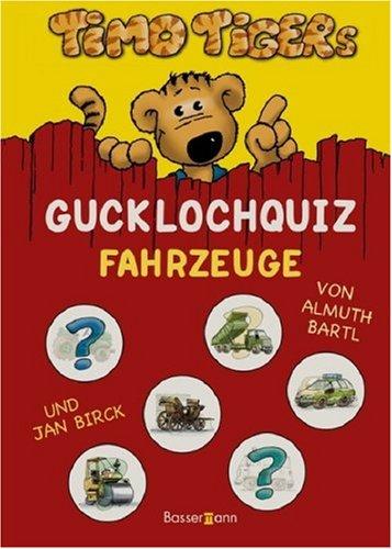 9783809420989: Timo Tigers Guckloch-Quiz Fahrzeuge