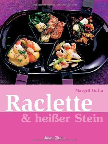 9783809423843: Raclette & heißer Stein
