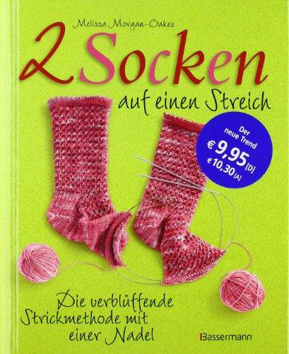 9783809423942: Zwei Socken auf einen Streich: Die verblüffende Strickmethode mit einer Nadel