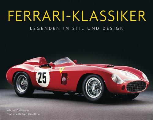 9783809425090 Ferrari Klassiker Legenden In Stil Und Design Zvab Heseltine Richard 3809425095