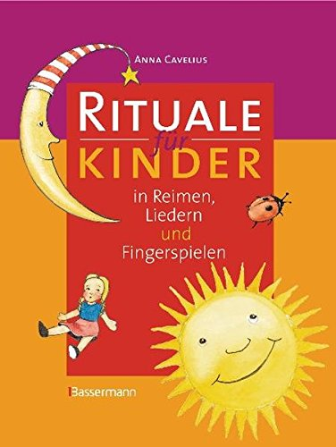 9783809425199: Rituale f�r Kinder: in Reimen, Liedern und Fingerspielen