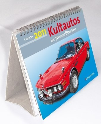 Kultautos Der 70er Und 80er Jahre 2011 Kalender München
