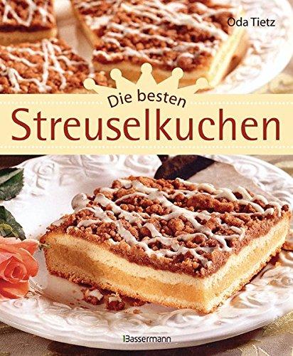 9783809427032: Die besten Streuselkuchen