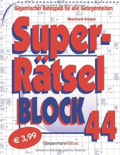 9783809427766: Superrätselblock 44: Gigantischer Ratespaß für alle Gelegenheiten