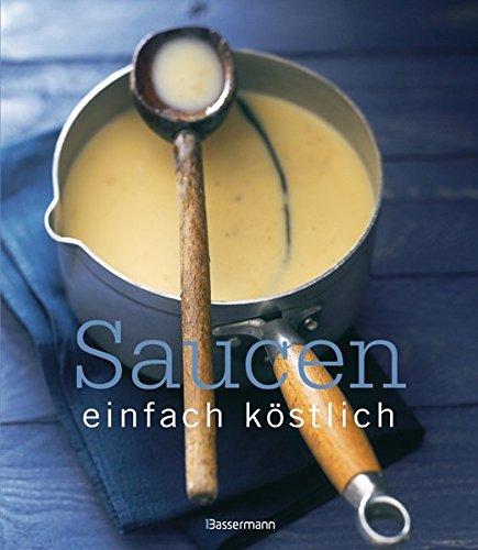 9783809428299: Saucen - einfach köstlich!