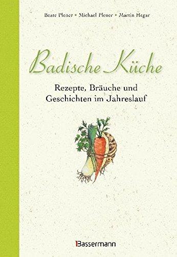9783809418467: Badische Küche - ZVAB - Martin Hegar: 3809418463