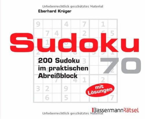 Sudoku Block 70: 200 Sudoku im praktischen: Eberhard Krüger