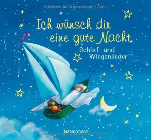 9783809429821: Ich wünsch dir eine gute Nacht: Schlaf- und Wiegenlieder