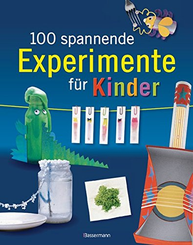 9783809429838: 100 spannende Experimente für Kinder