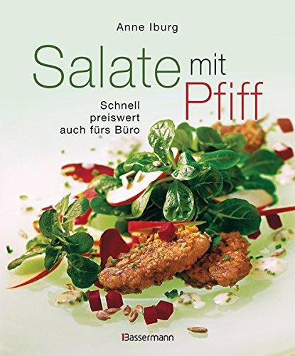 9783809430339: Salate mit Pfiff: Schnell, preiswert, auch fürs Büro - alle zum Sattessen