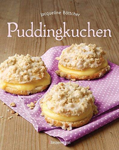 9783809430971: Puddingkuchen: Die besten Rezepte zu Bienenstich & Co
