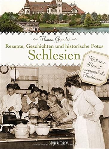 9783809431350: Schlesien - Rezepte, Geschichten und historische Fotos