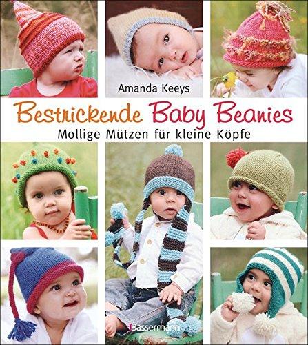 9783809431572: Bestrickende Baby Beanies. Mollige Mützen zum Stricken für kleine Köpfe