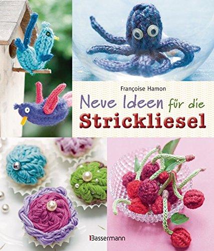 9783809431732: Neue Ideen für die Strickliesel