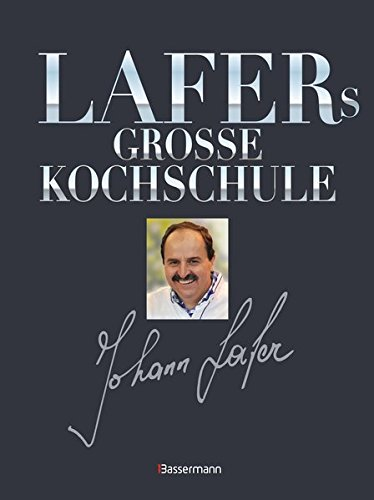 9783809432098: Lafers gro�e Kochschule